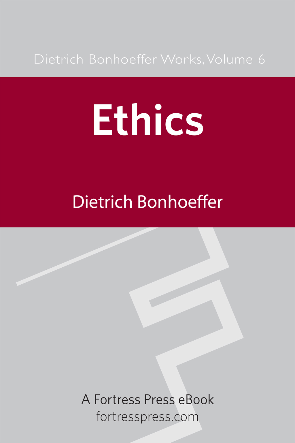 Ethics DBW Vol 6