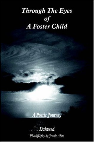 Through The Eyes of A Foster Child