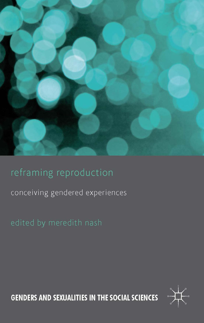 Reframing Reproduction Conceiving Gendered Experiences