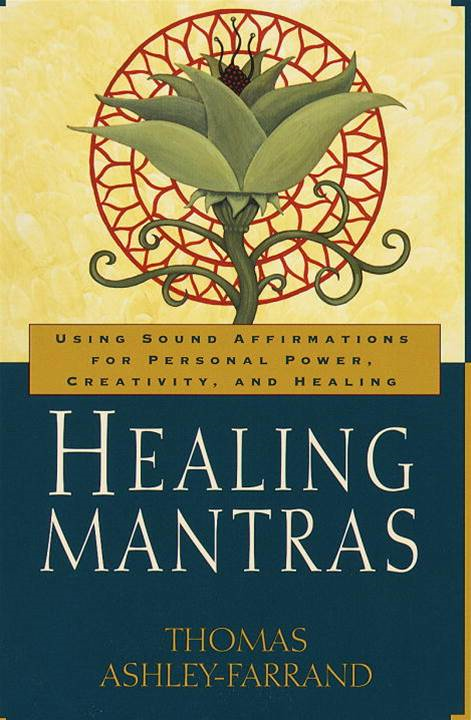 Healing Mantras By: Thom Ashley-Farrand