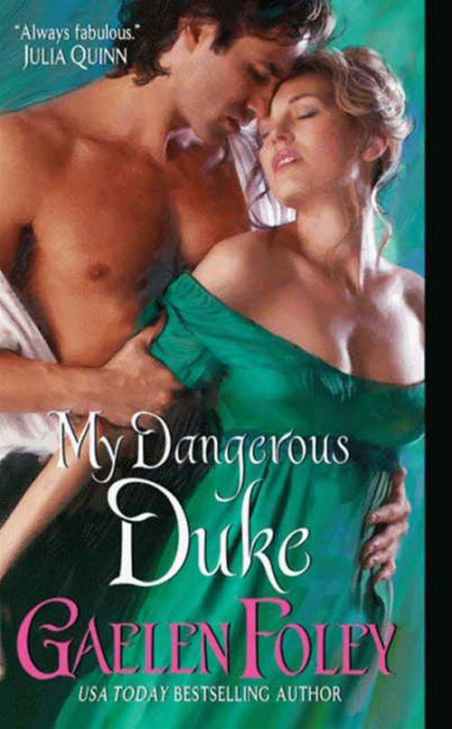 My Dangerous Duke By: Gaelen Foley