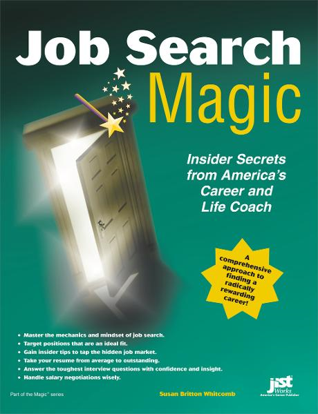 Job Search Magic By: Susan Britton Whitcomb