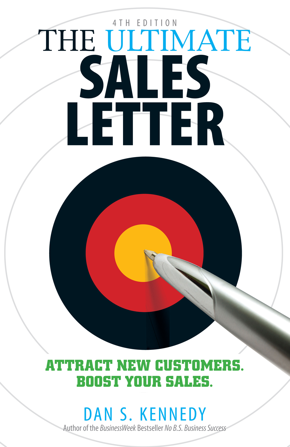 The Ultimate Sales Letter Attract New Customers. Boost your Sales.