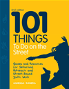 101 Things To Do On The Street: Games And Resources For Detached, Outreach And Street-Based Youth Work:
