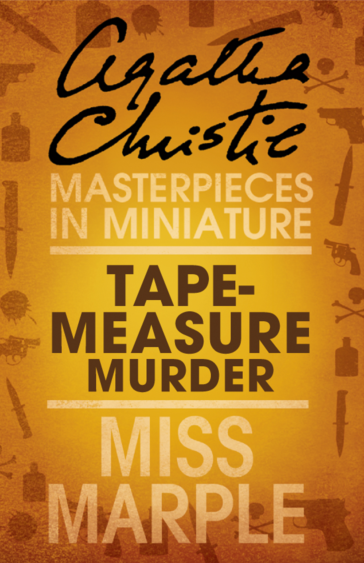 Tape Measure Murder: A Miss Marple Short Story