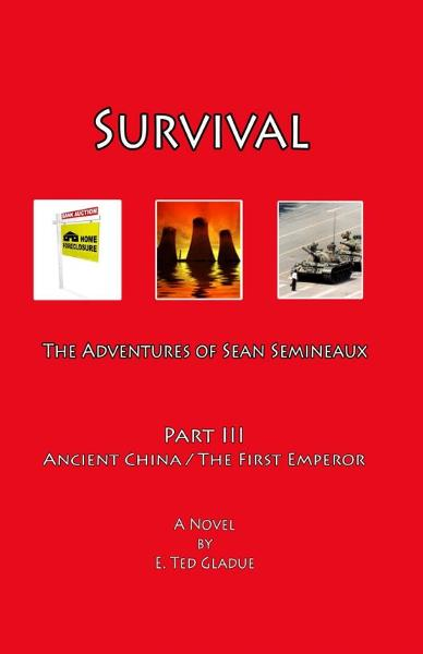 Survival: The Adventures of Sean Semineaux  Part 3  Ancient China /  The First Emperor