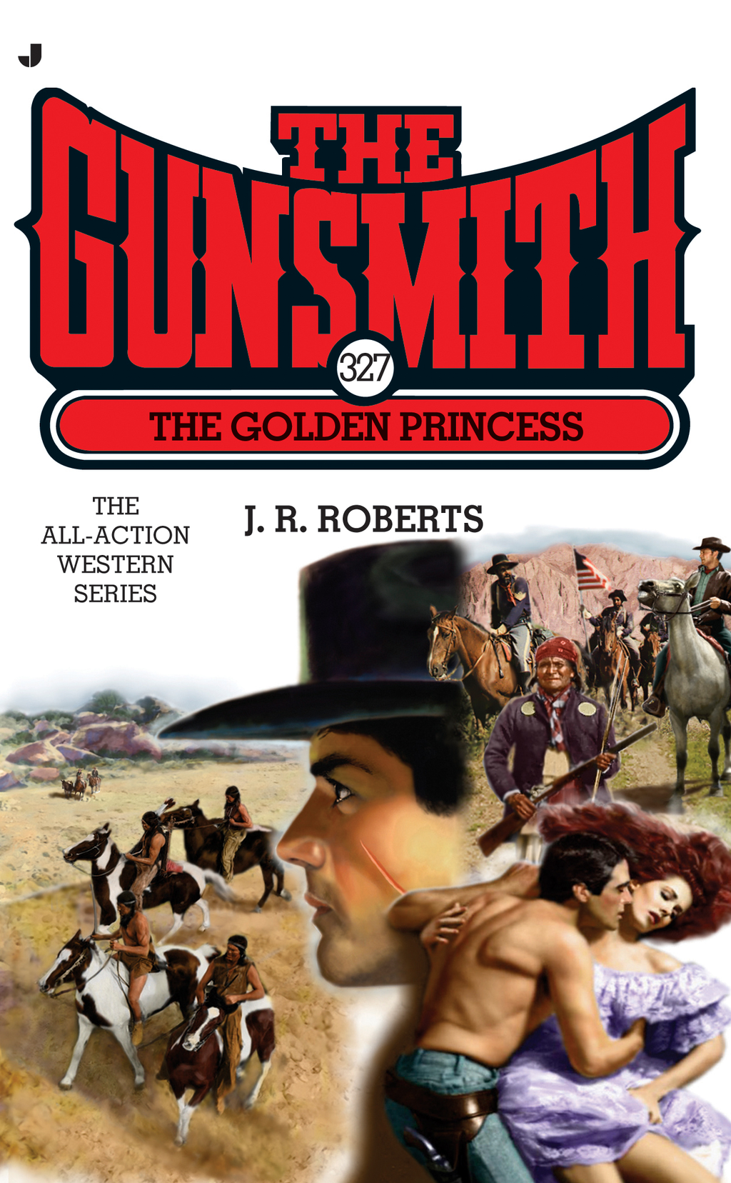 The Gunsmith 327 By: J. R. Roberts