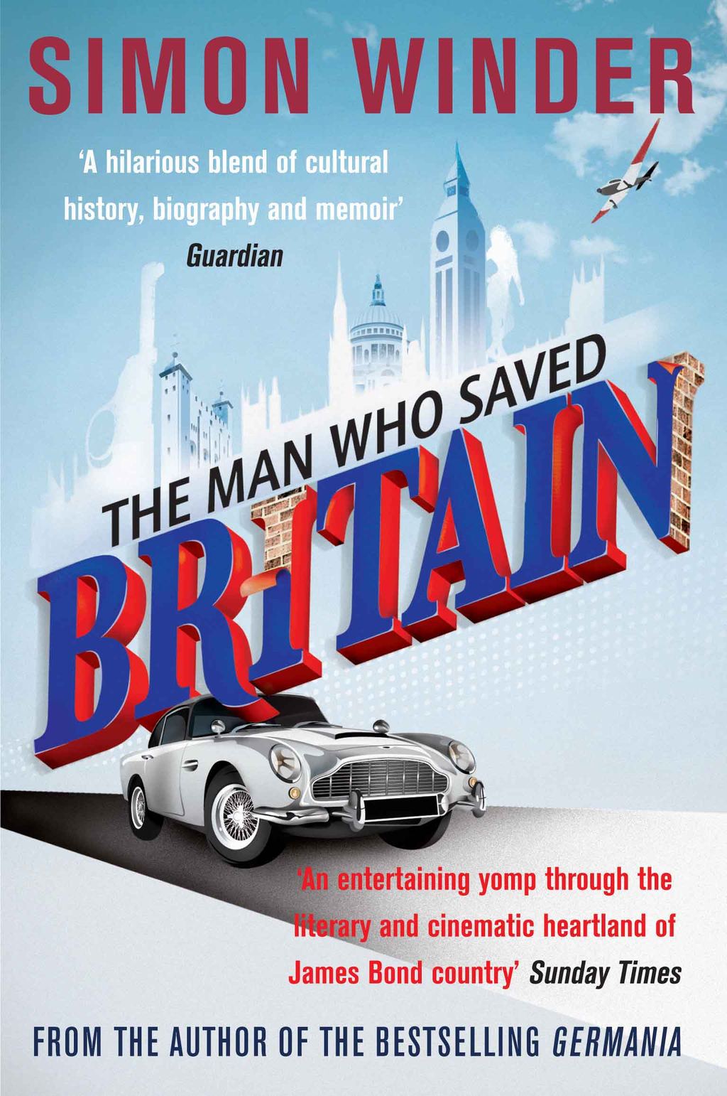 The Man Who Saved Britain