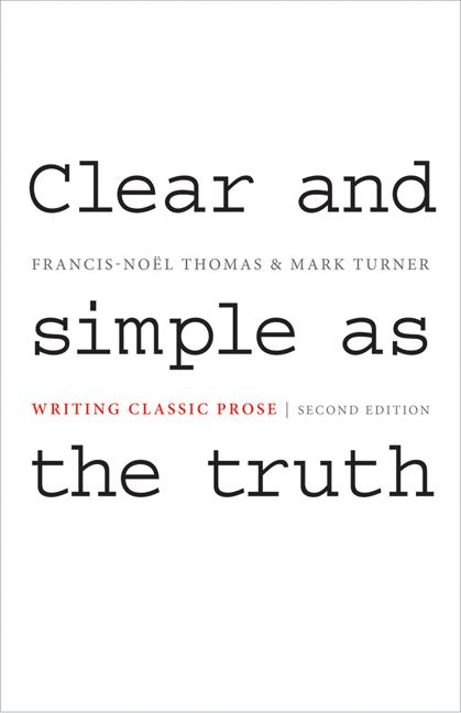 Clear and Simple as the Truth By: Francis-Noël Thomas,Mark Turner