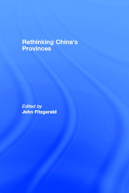 Rethinking China's Provinces