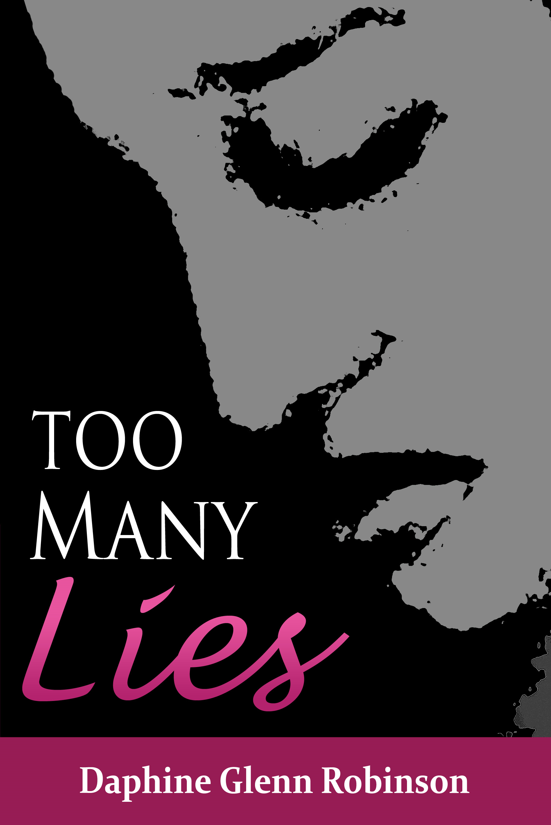 Too Many Lies