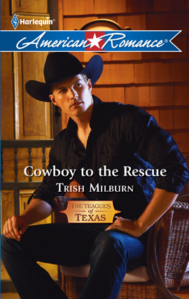 Cowboy to the Rescue By: Trish Milburn