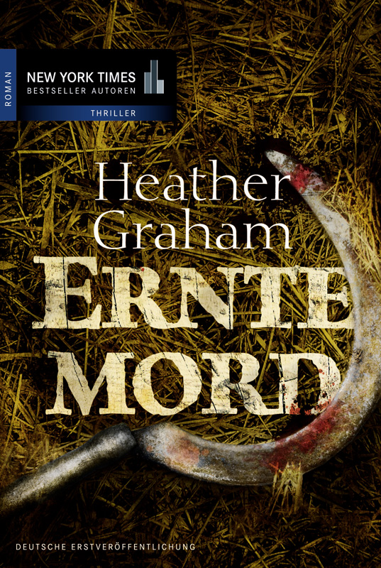 Erntemord By: Heather Graham