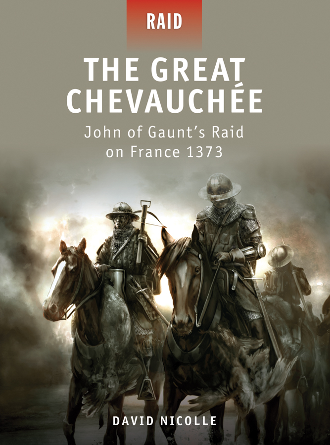 The Great Chevauchee - John of Gaunt's Raid on France 1373