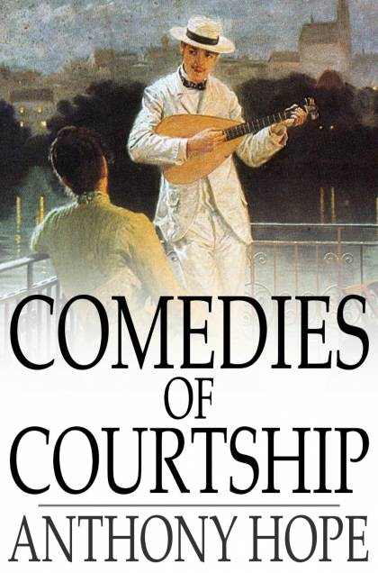 Comedies of Courtship