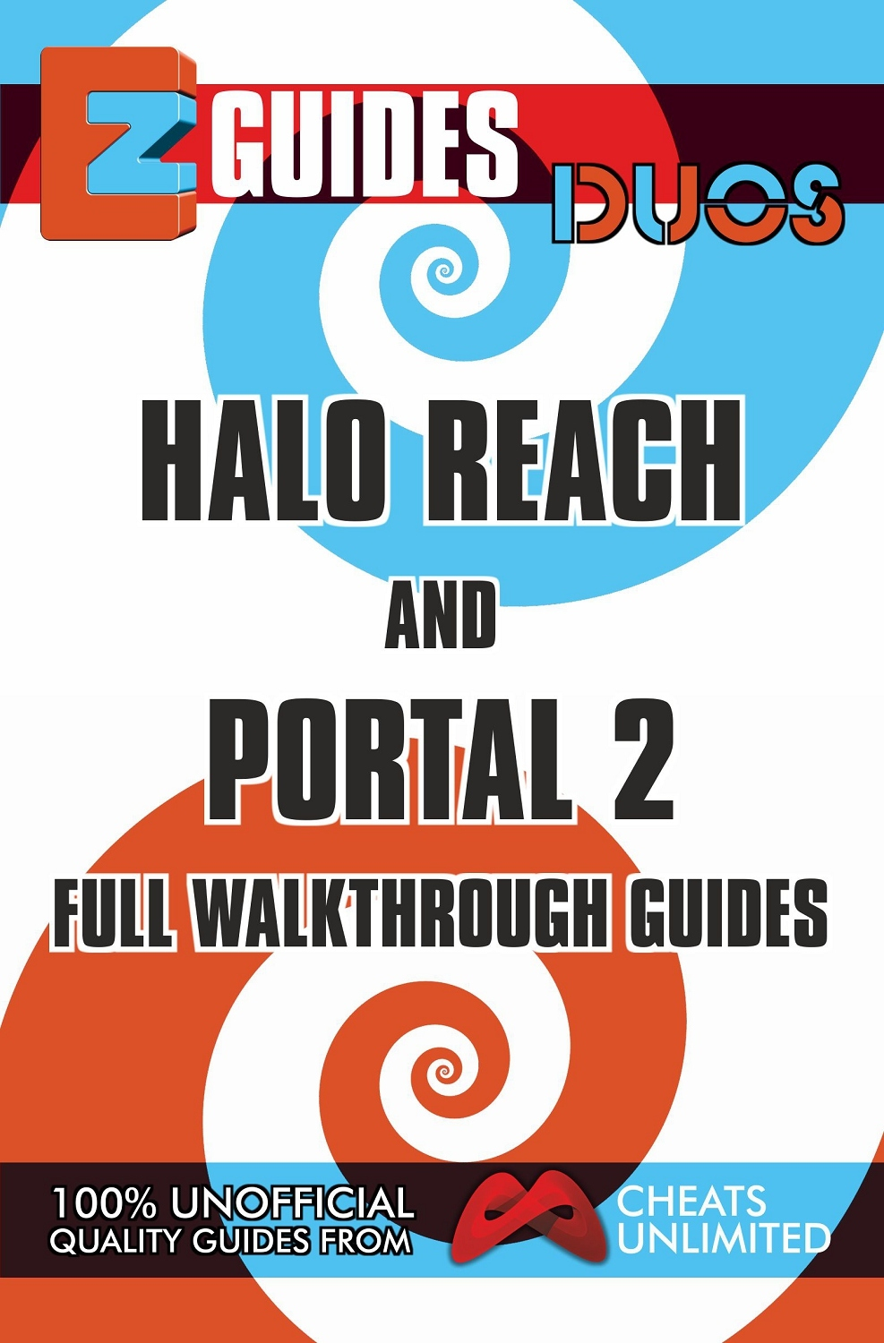 EZ Guides: Duos - HALO Reach and PORTAL 2 Full Walkthrough Guides