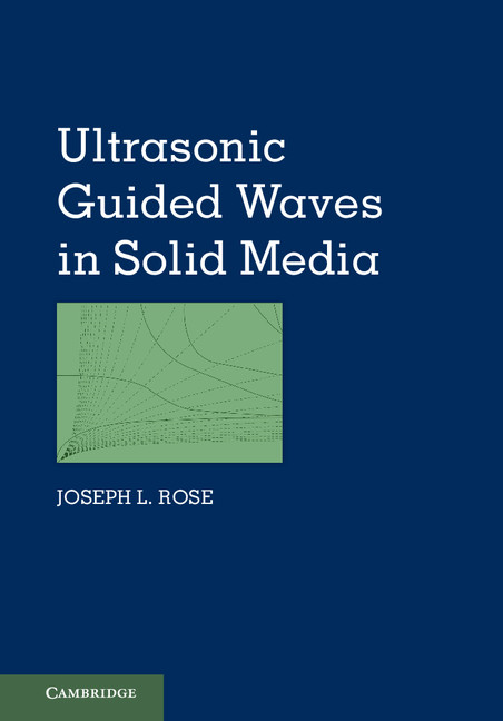 Ultrasonic Guided Waves in Solid Media