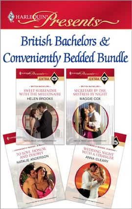 British Bachelors & Conveniently Bedded Bundle By: Anna Cleary,Helen Brooks,Maggie Cox,Natalie Anderson