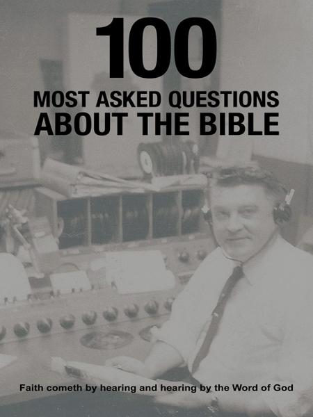 100 Most Asked Questions About the Bible By: Pastor James R. Reese Jr.