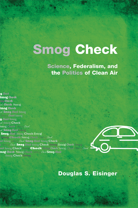 """Smog Check """"Science,  Federalism,  and the Politics of Clean Air"""""""