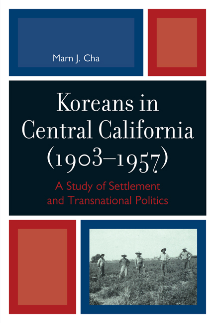 Koreans in Central California (1903-1957) A Study of Settlement and Transnational Politics