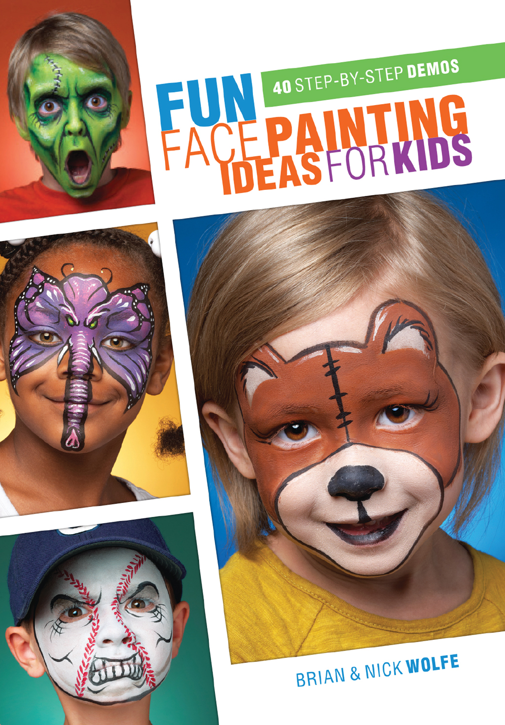 Fun Face Painting Ideas for Kids 40 Step-by-Step Demos
