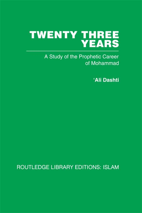 Twenty-three Years A Study of the Prophetic Career of Mohammad