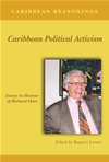 Caribbean Reasonings: Caribbean Political Activism - Essays In Honour Of Richard Hart