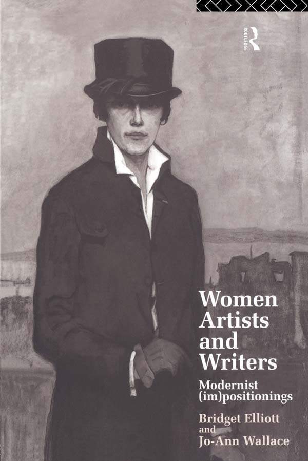 Women Writers and Artists Modernist (Im)Positionings
