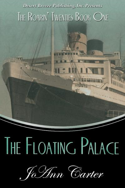 The Roarin' Twenties Book One: Floating Palace