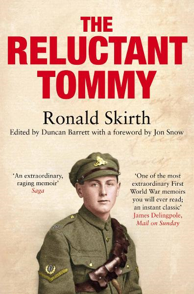The Reluctant Tommy An Extraordinary Memoir of the First World War