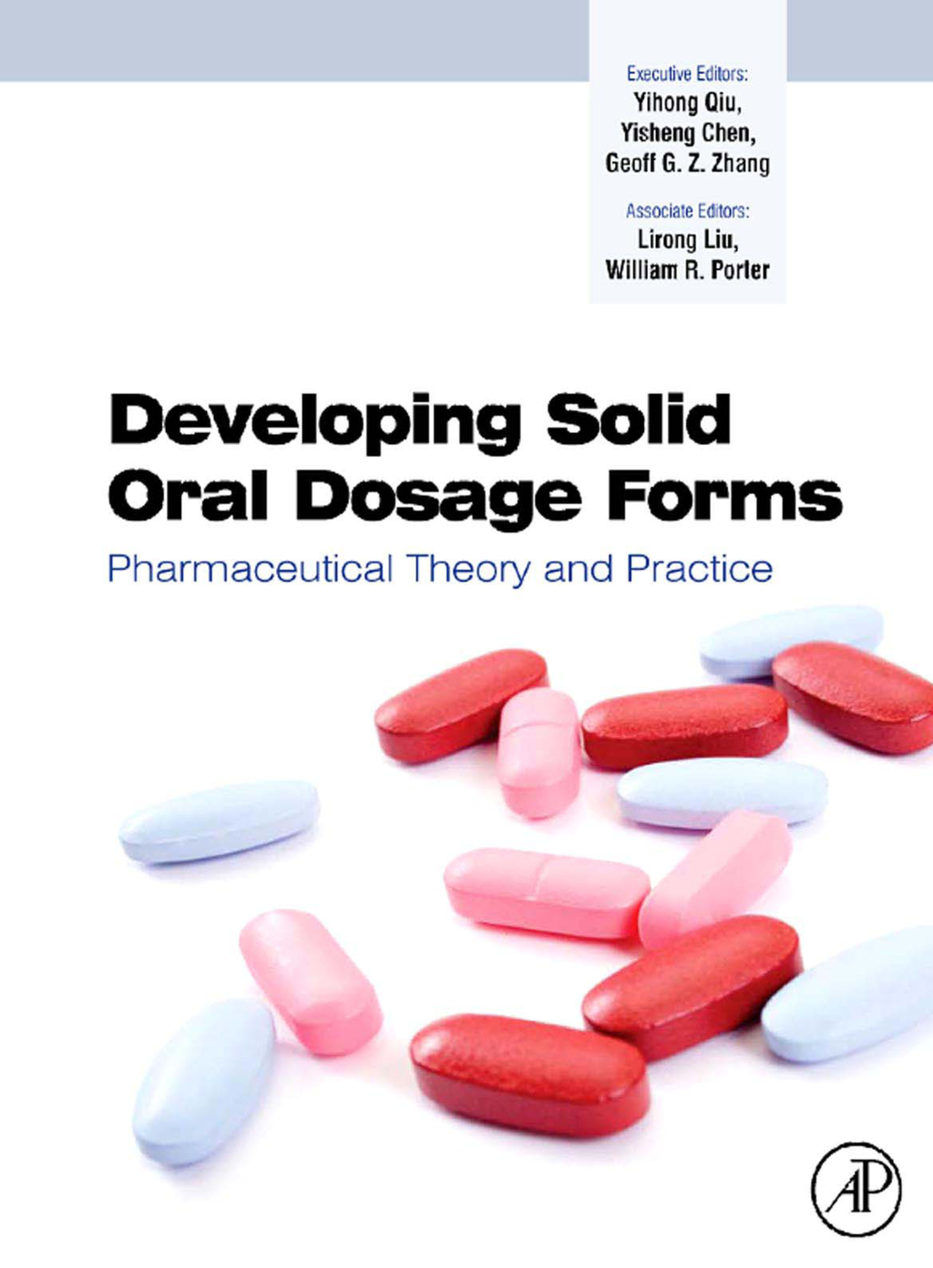 Developing Solid Oral Dosage Forms Pharmaceutical Theory & Practice