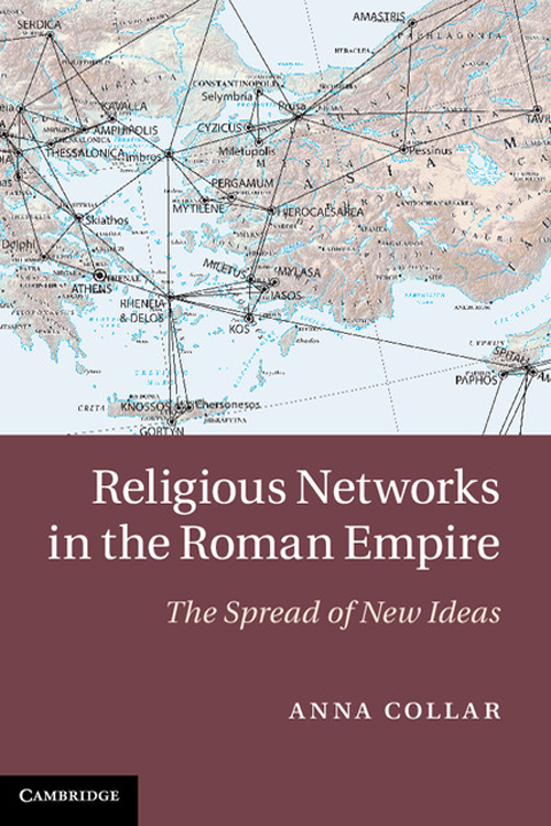 Religious Networks in the Roman Empire The Spread of New Ideas