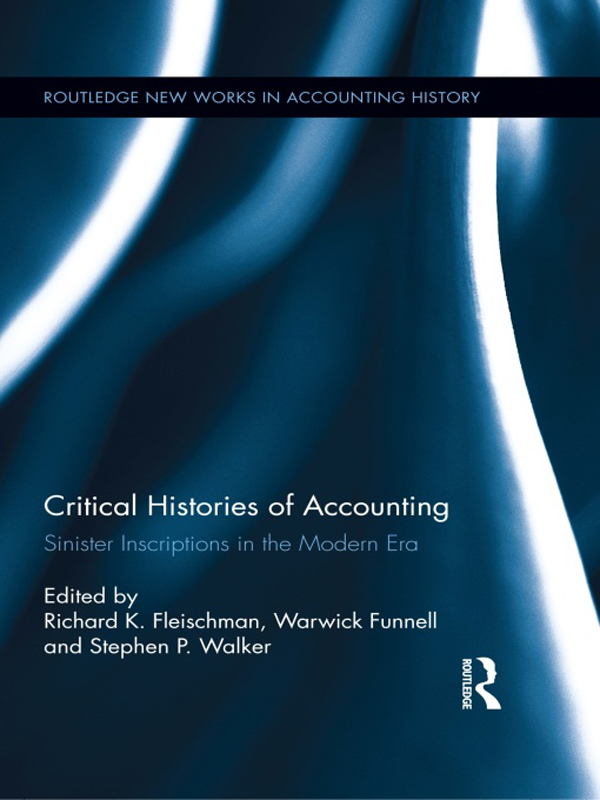 Critical Histories of Accounting Sinister Inscriptions in the Modern Era