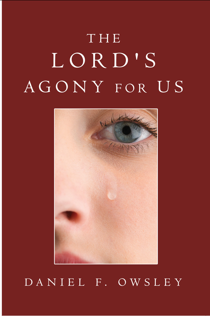 THE LORD'S AGONY FOR US