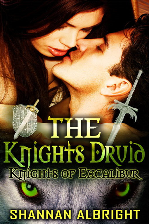 The Knight's Druid By: Shannan Albright