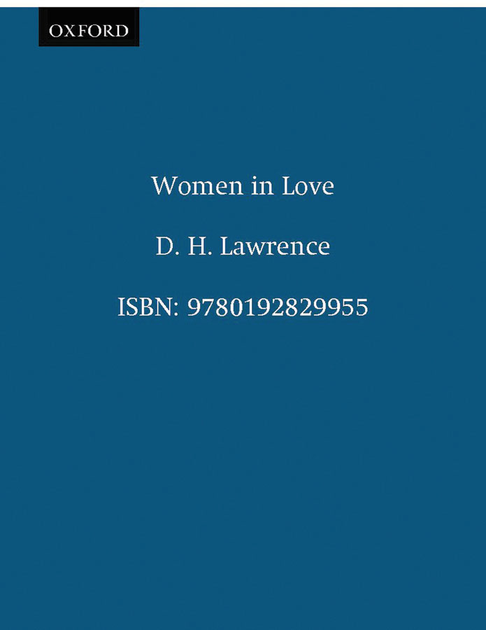 Women in Love By: D. H. Lawrence