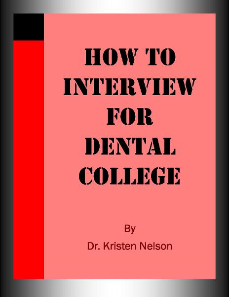 How to Interview for Dental College