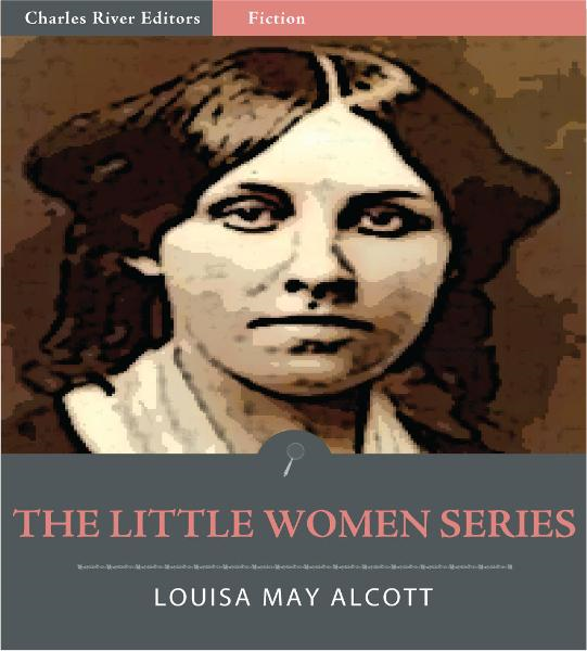 The Little Women Series: All Volumes (Illustrated Edition)