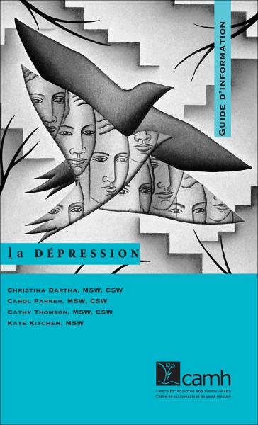 La dépression: Guide d'information