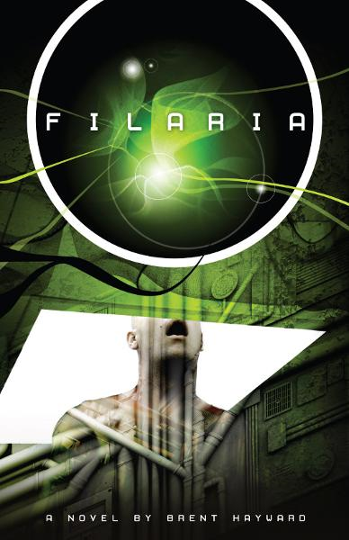 Filaria By: Brent Hayward