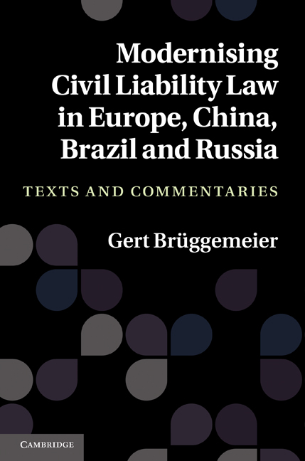 Modernising Civil Liability Law in Europe, China, Brazil and Russia By: Br�ggemeier , Gert
