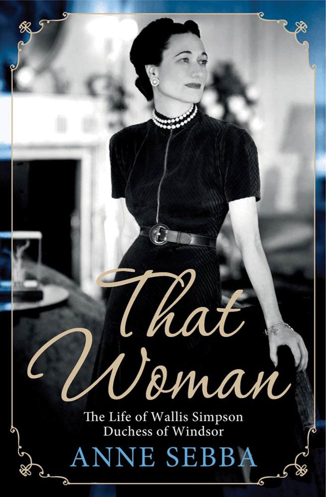 That Woman By: Anne Sebba