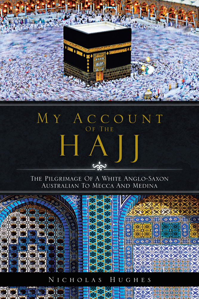 MY ACCOUNT OF THE HAJJ