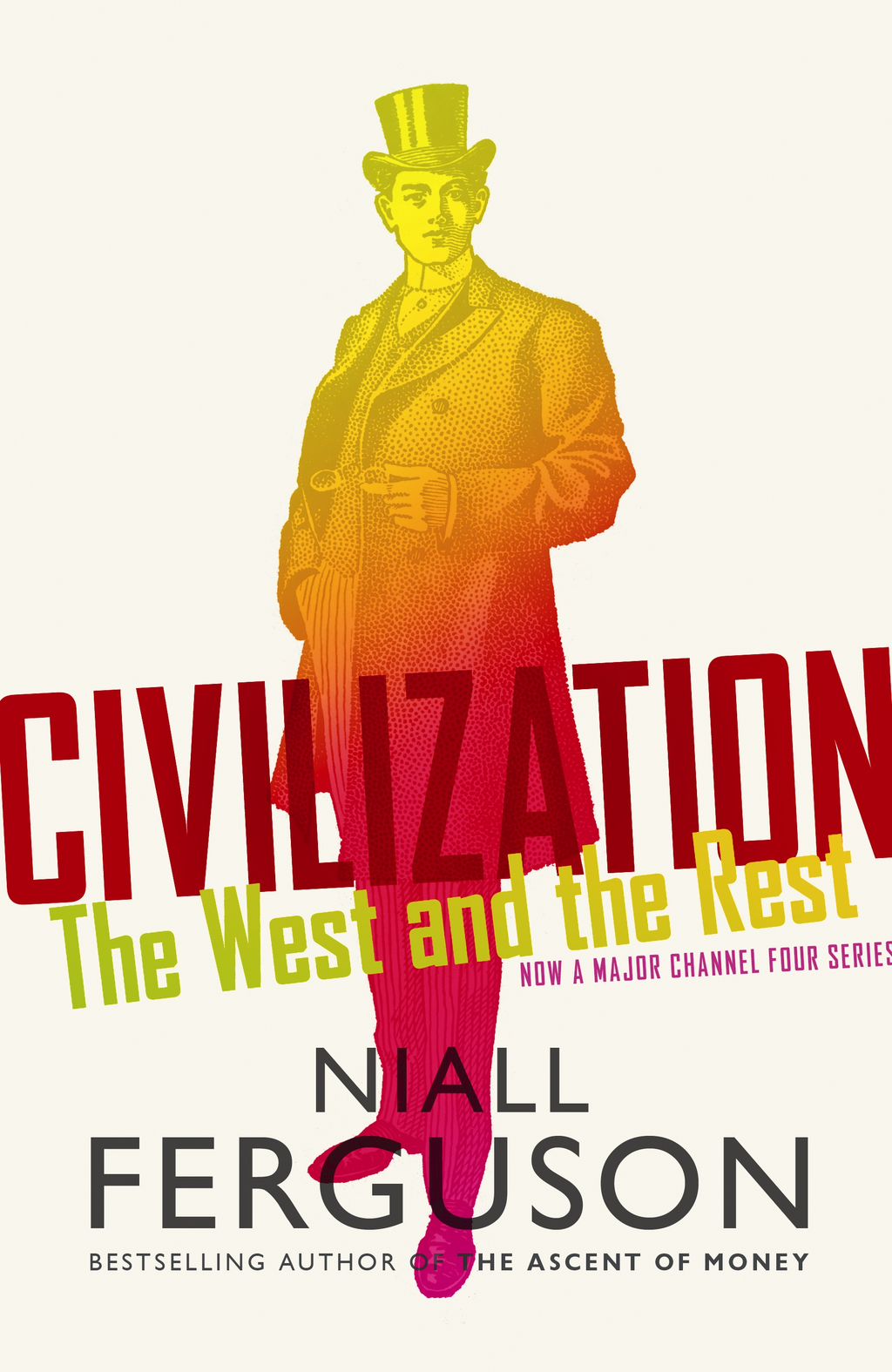 Civilization The West and the Rest