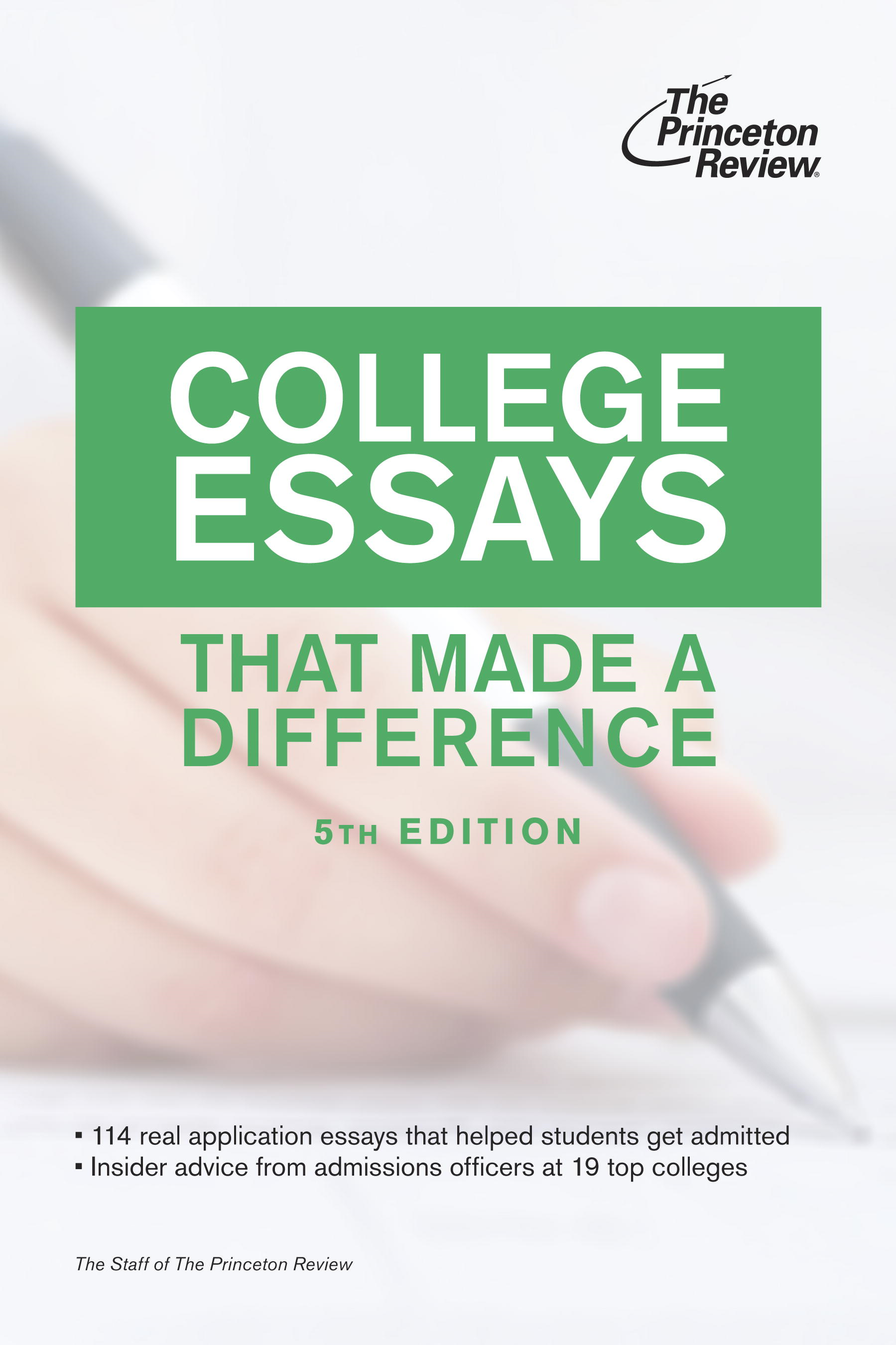 College Essays that Made a Difference, 5th Edition By: Princeton Review