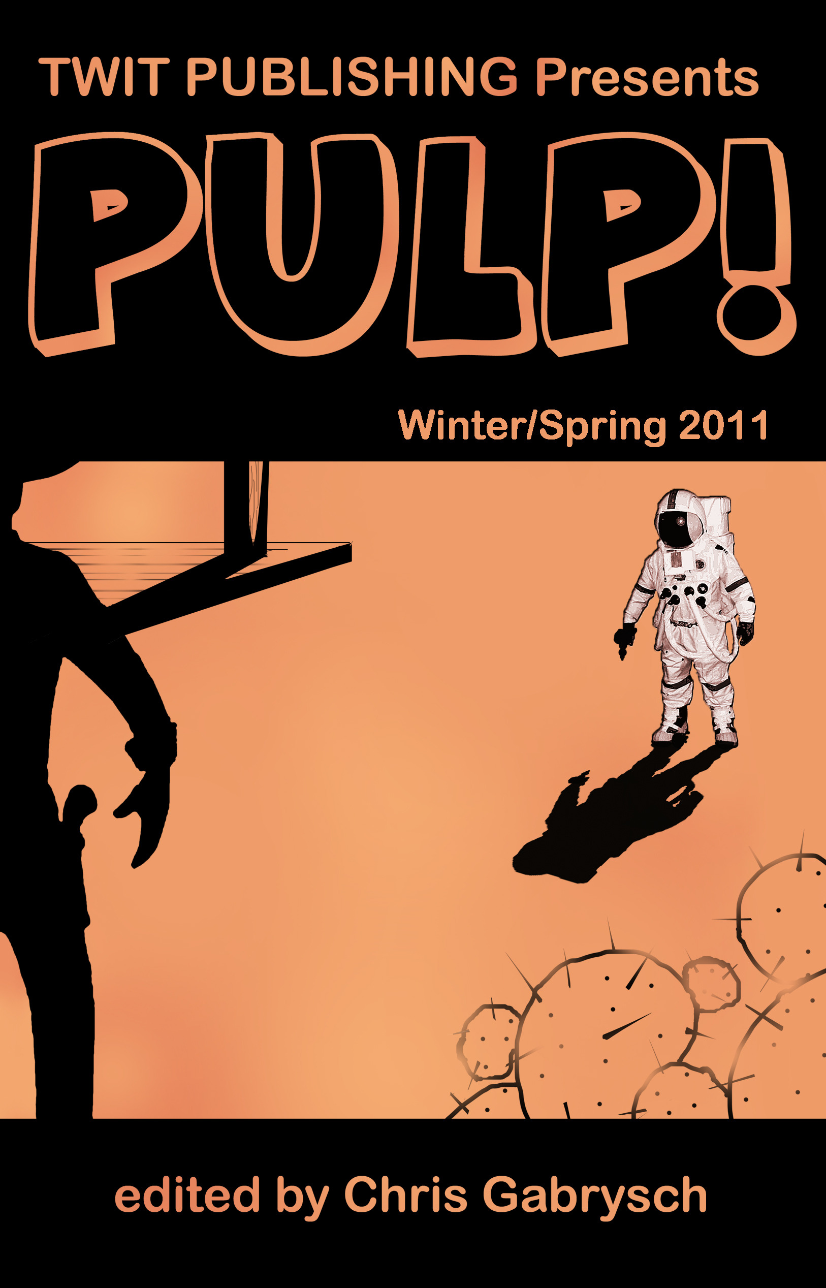 Twit Publishing Presents: Pulp! Winter/Spring 2011