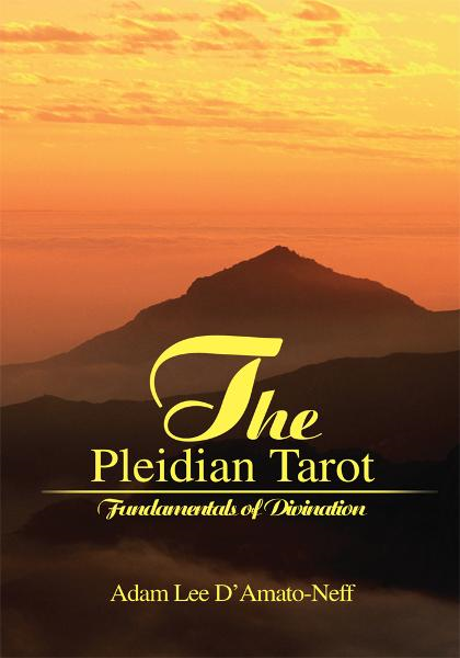 The Pleidian Tarot By: Adam D'Amato-Neff