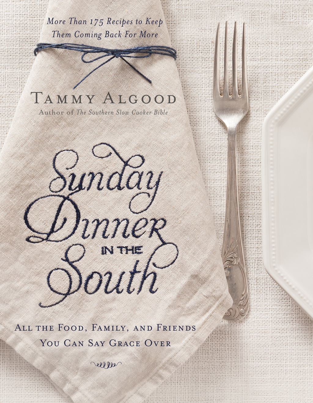 Sunday Dinner in the South Recipes to Keep Them Coming Back for More