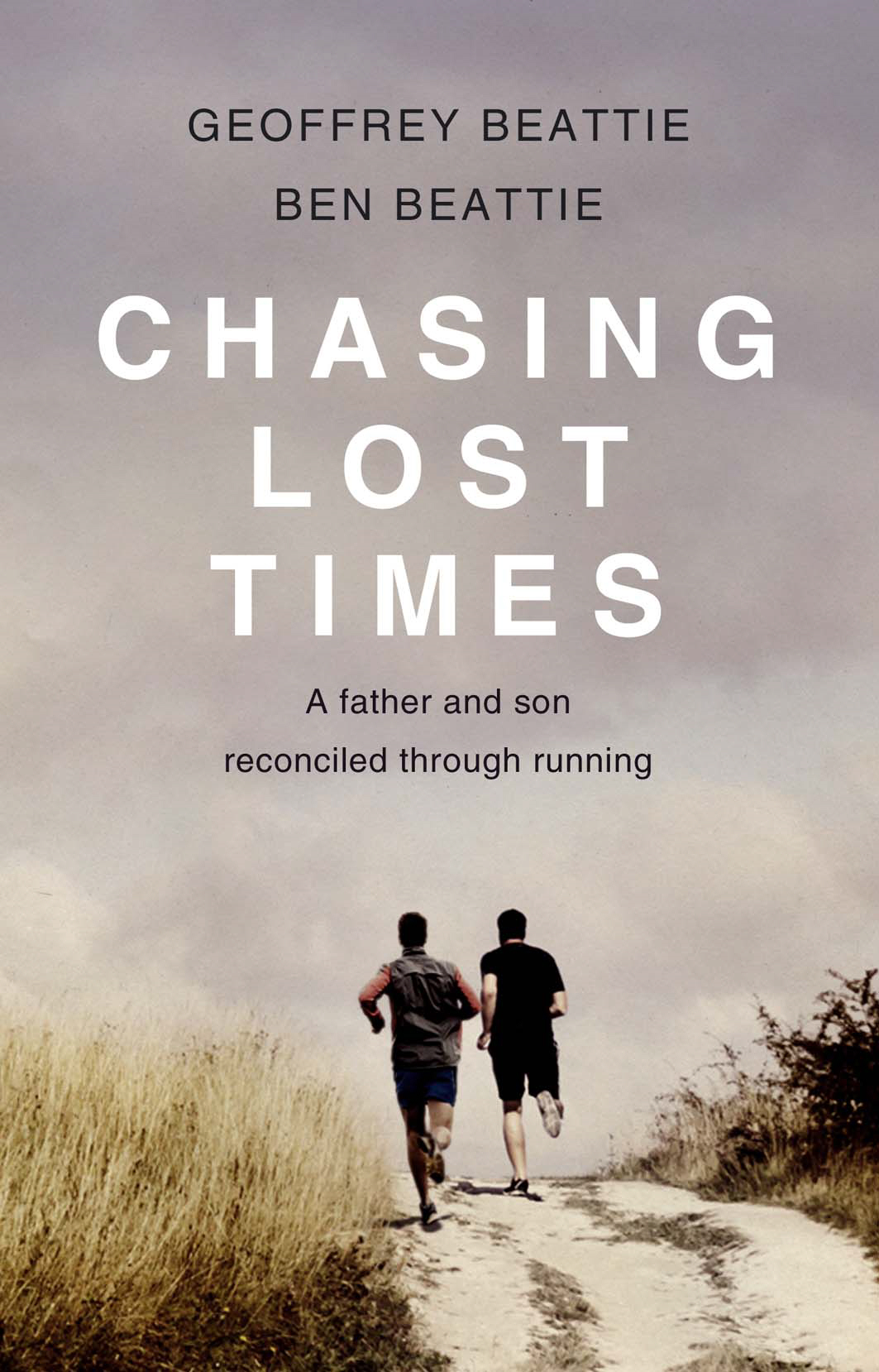 Chasing Lost Times A Father and Son Reconciled Through Running